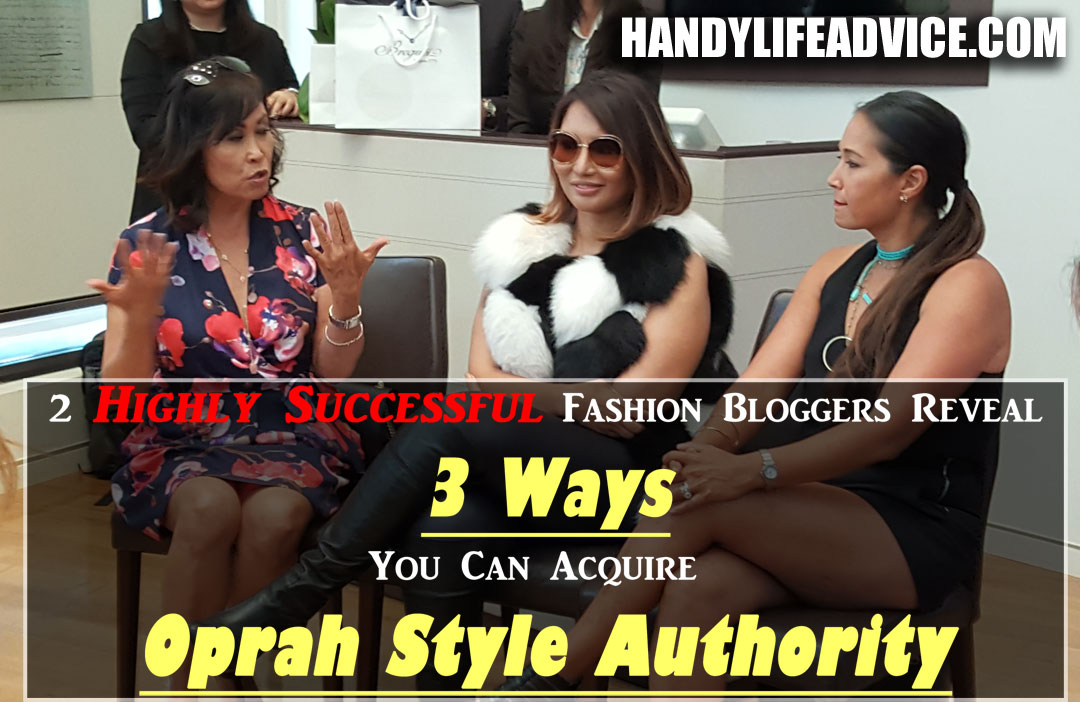 2-Highly-Successful-Fashion-Bloggers-Reveal-3-Ways-You-Can-Acquire-Oprah-Style-Authority